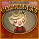 Goldilocks – Twisted Fairytale