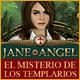 Jane Angel: El Misterio de Los Templarios