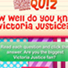 DM Quiz: Do you know Victoria Justice?