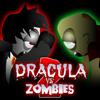 Dracula vs Zombies 2