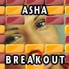 ASHA BREAKOUT