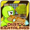 Dirty Earthlings