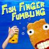 Fish Finger Fumbling
