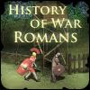History of War : Romans