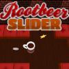 Rootbeer Slider