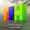 Tetrominoes from Hell
