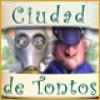 Ciudad de Tontos