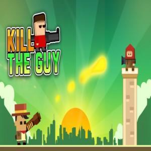 Kill The Guy